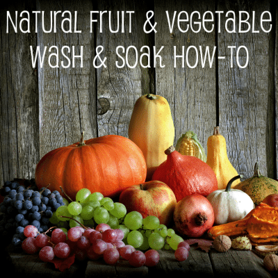 DIY Natural Fruit & Vegetable Wash for 25 Cents: Fit Veggie Wash Copycat!