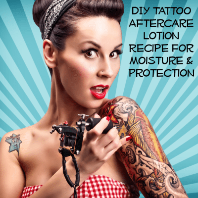 Homemade tattoo aftercare lotion for Lotion for tattoo aftercare