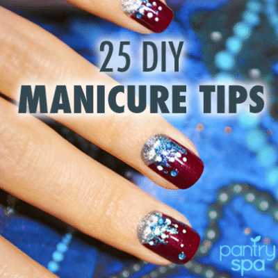 25 Nail Manicure Tricks for the Perfect DIY Manicure At Home