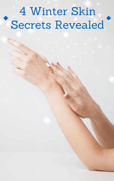 Winter Skin Care: Best Remedies for Dry Hands, Legs, Lips + Eczema